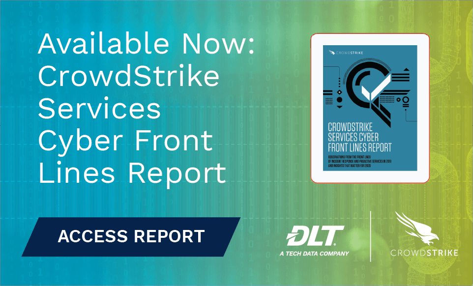 vilable now CrowdStrike Servic​es: Cyber Front Lines Report