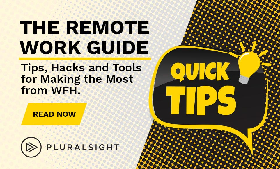 Text Reads: Quick Tips: Tips, Hacks and Tools for Making the Most of WFH