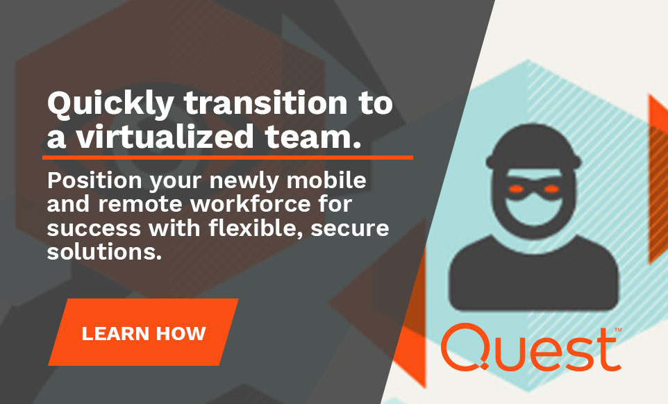 Quest KACE campaign. Text reads: Quickly Transition to a Virtualized Team