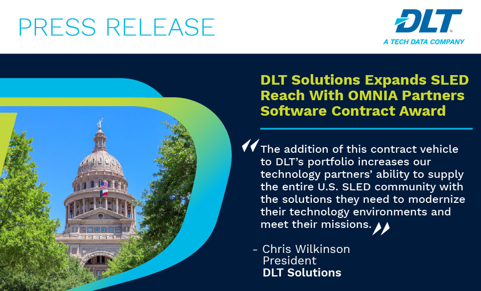 Press Release. Text Reads: DLT Solutions Expands SLED Reach With OMNIA Partners Software Contract Award