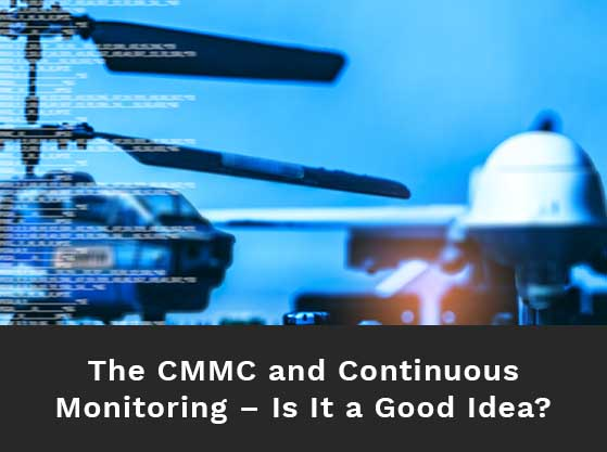 Distant view of helicopter on the tarmac. Text reads: The CMMC and continuous monitoring – is it a good idea?