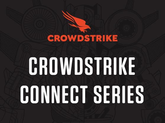 CrowdStrike Connect Series