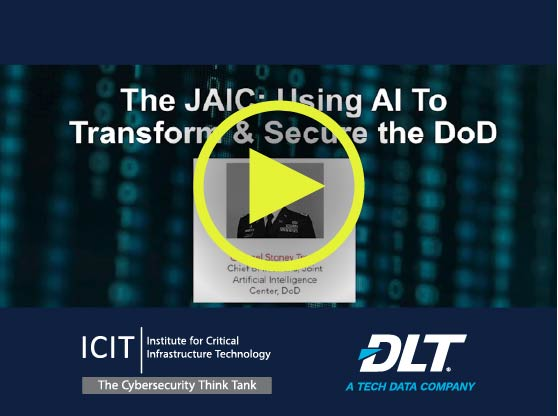 Thumbnail for Webinar: The JAIC - Using AI to Transform & Secure the DoD