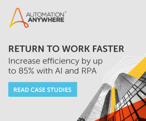 Text Reads: Return to Work Faster. Automation Anywhere Case Studies