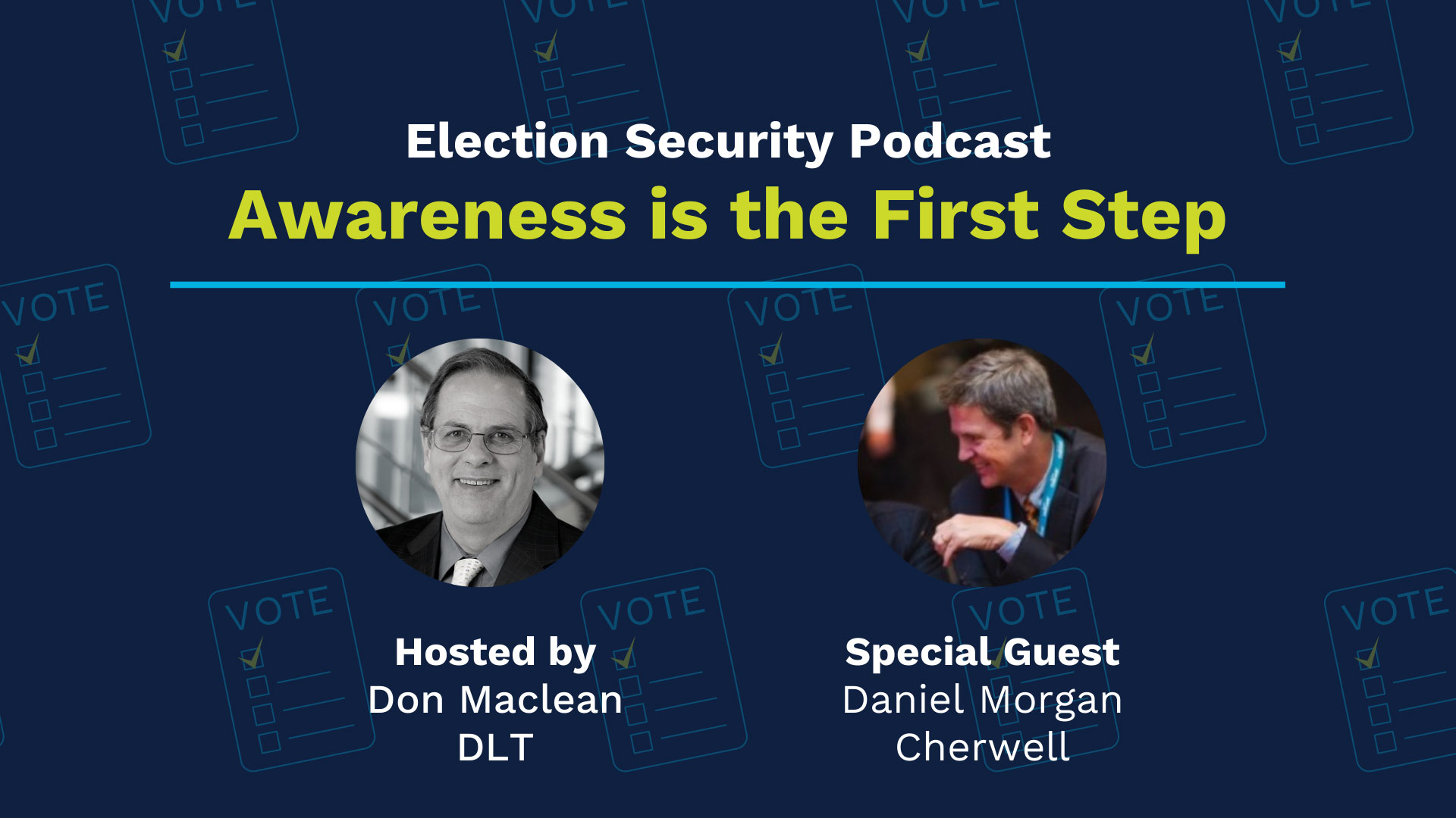 Election Security Podacast: Awareness is the first step