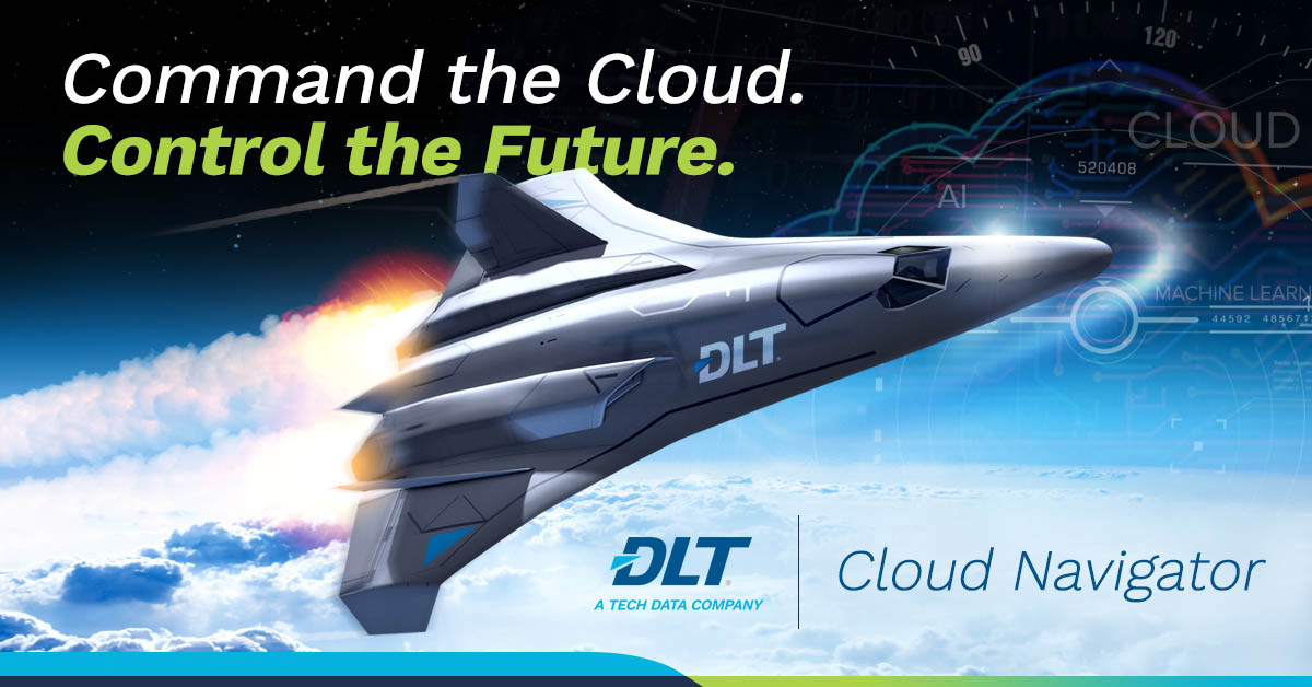 Updated DLT Loud Navigator ship in the clouds. Text reads: Control the Cloud. Control the Future.