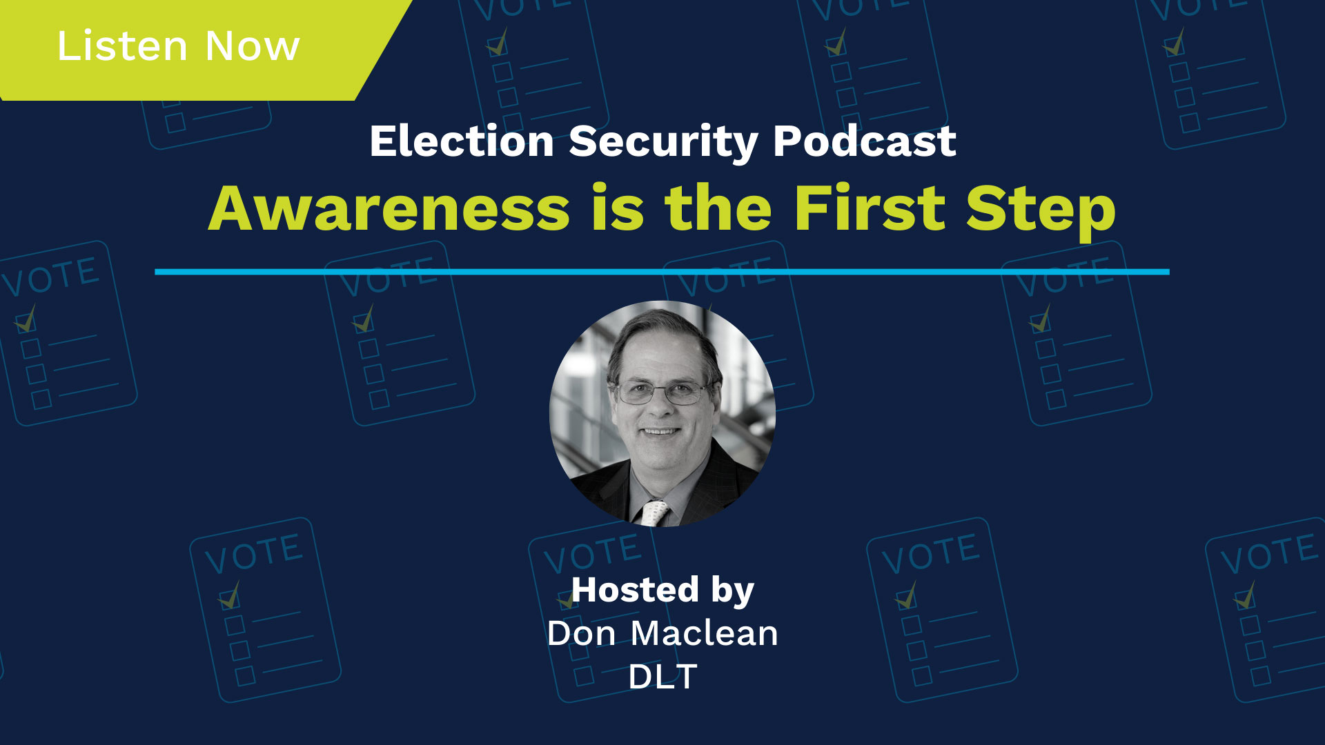 Election Security Podcast #4. Text Reads: Awareness is the First Step!
