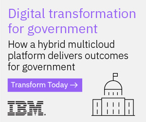 Digital Transformation for Government: How a Hybrid Multicloud Platform Delivers Outcomes for Government