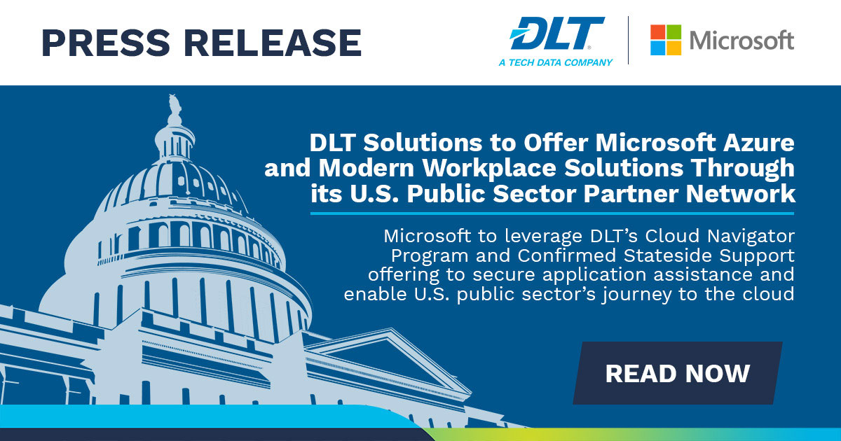 U.S. Capitol in background. Text reads: DLT Solutions to Offer Microsoft Azure and Modern Workplace Solutions Through Its U.S. Public Sector Partner Network
