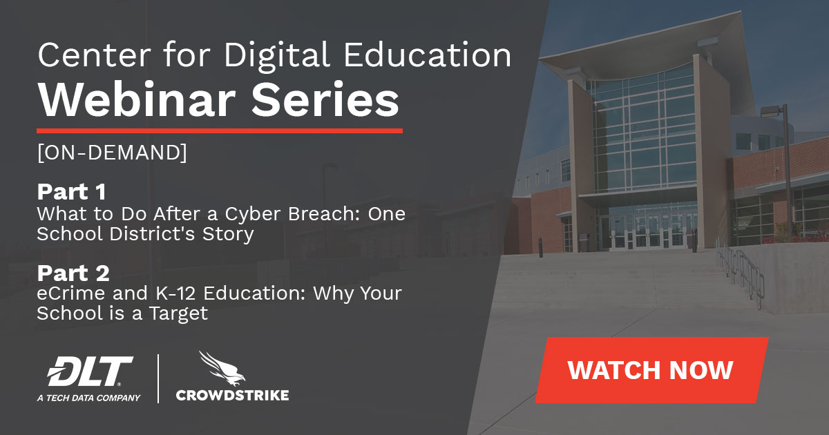 Center for Digital Education Webinar Series for K-12 Schools