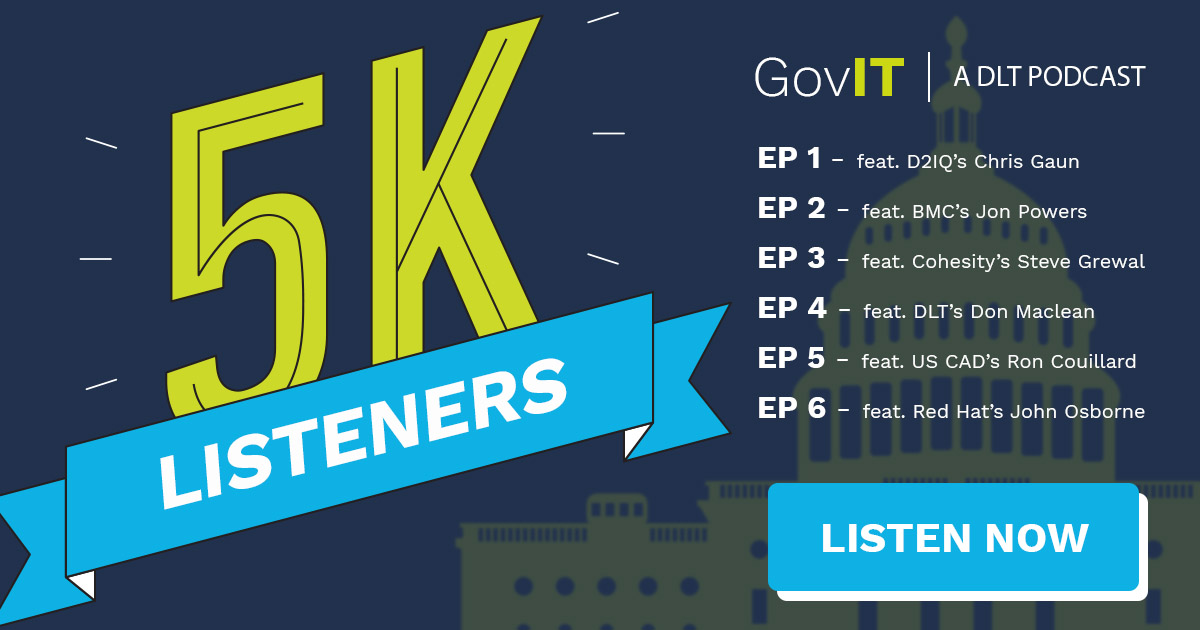 DLT's GovIT Podcast: 5K Listeners!