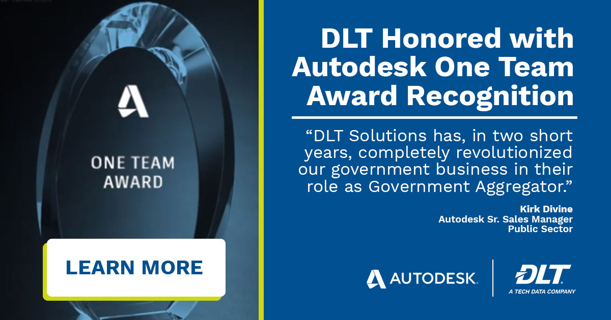 DLT Recognized With Autodesk One Team Award