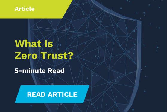 What is Zero Trust Article