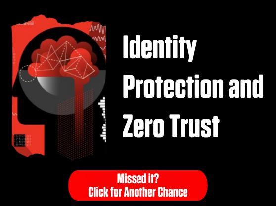 CS Connect Series: Identity Protection and Zero trust