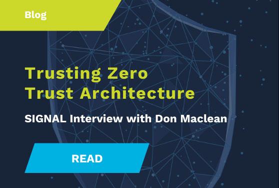 Don Maclean on Trusting Zero Trust Architecture