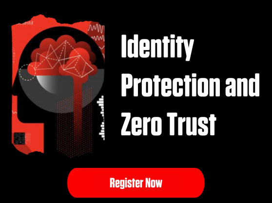 CS Connect Series: Identity Protection and Zero trust