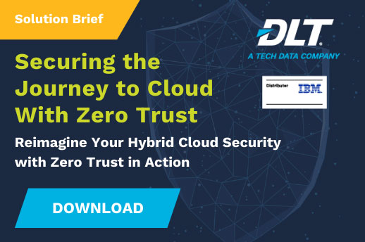 IBM Securing the Journey to Cloud With Zero Trust
