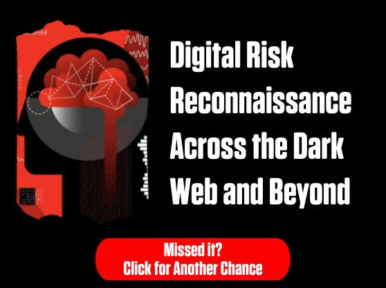 CS Connect: Digital Risk Reconnaissance Across the Dark Web and Beyond