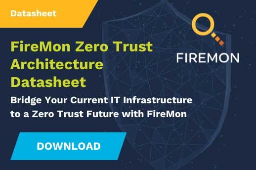 ZZero Trust Architecture Coverage With FireMon Data Sheet