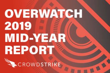 """New CrowdStrike Report: More Cyber Criminals Adopting """"Brazen"""" Nation-State Style Tactics"""