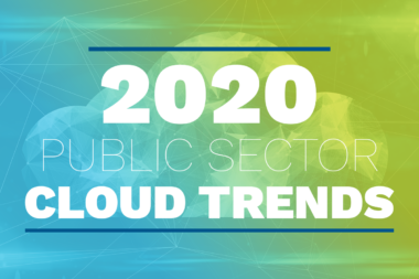 2020 Cloud Trends for the Public Sector