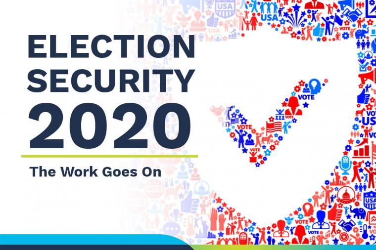 Text reads: Election Security 2020