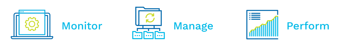 Monitor. Manage. Perform